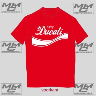 "Rood met wit T-shirt ""Enjoy Ducati"